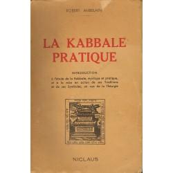 La Kabbale pratique -...