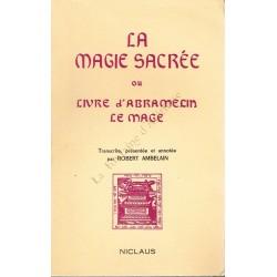 La Magie sacrée ou Livre...