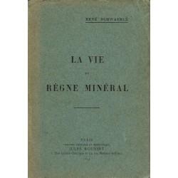 La vie du Règne minéral