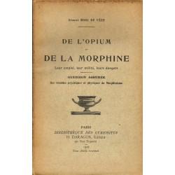 De l'opium et de la...