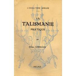 La Talismanie Pratique -...