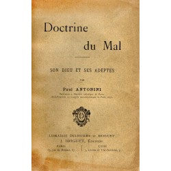 Doctrine du Mal. Son Dieu...