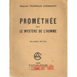 Prométhée ou le mystère de...