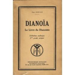 Dianoïa. Le Livre du...