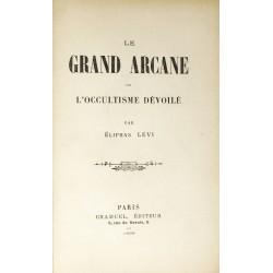 Le Grand Arcane ou...