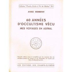 60 années d'occultisme vécu...