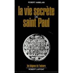 La vie secrète de Saint Paul