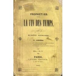 Prophéties. La fin des temps