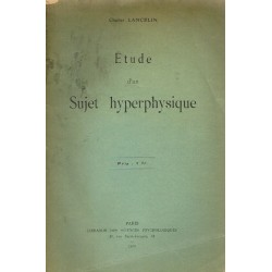 Etude d'un sujet hyperphysique