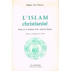 L'Islam christianisé –...