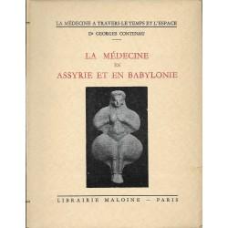 La médecine en Assyrie et...