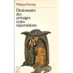 Dictionnaire des présages...