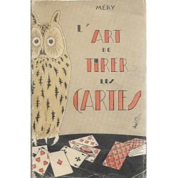 L'art de tirer les cartes....