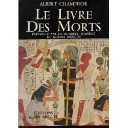 Le Livre des Morts. Papyrus...
