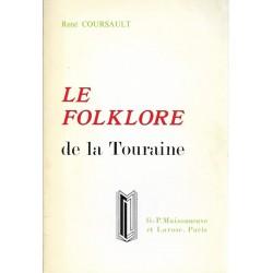 Le folklore de la Touraine