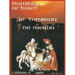 Le tombeau de Merlin - Les...