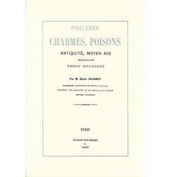 Philtres- Charmes - Poisons...