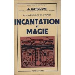 Incantation et Magie - Les...