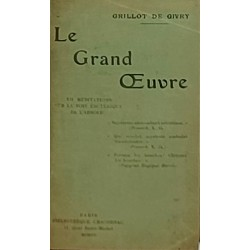 Le Grand Œuvre. XII...