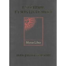 L'Alchimie et son livre...