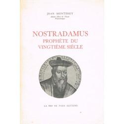 Nostradamus, prophète du...