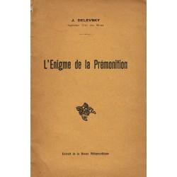 L'Enigme de la Prémonition...