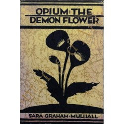 Opium, the demon flower